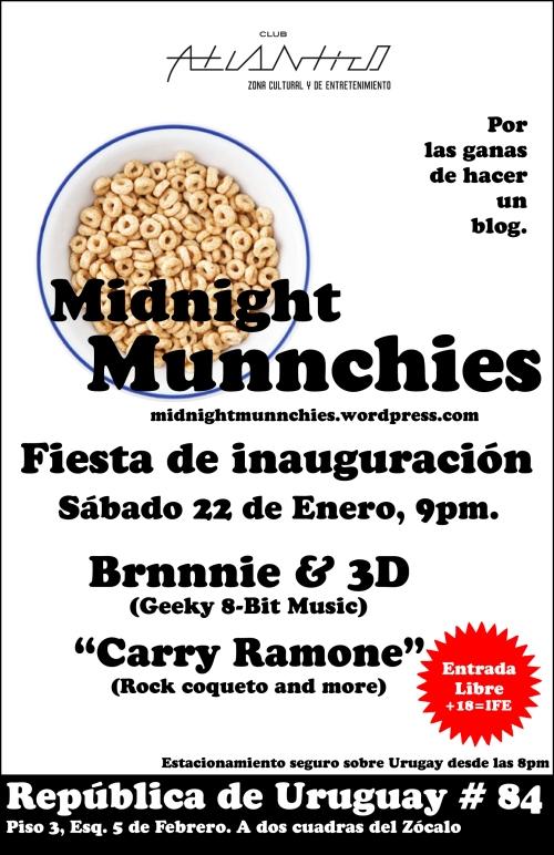 Midnight Munnchies. Fiesta de Inauguración